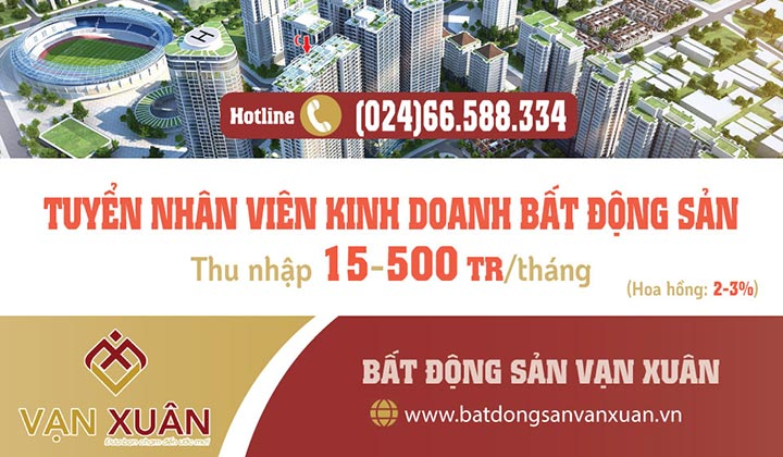 Tuyển nhân viên kinh doanh bất động sản (Bán hàng trực tiếp của chủ đầu tư)
